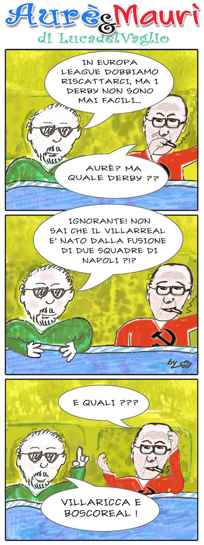 Aurè, Maurì & il derby di Europa League