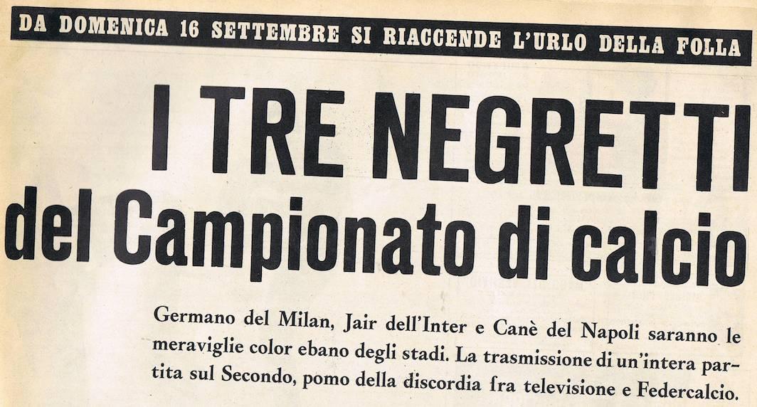 Quando l'Italia definiva negretti gli stranieri di colore. Uno era Canè