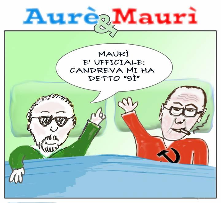 Aurè, Maurì e Candreva