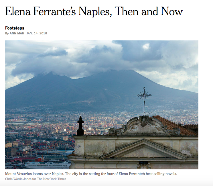 The guide inspired by Elena Ferrante for the NYT: «Foreigners appreciate Naples more than the Italians do»