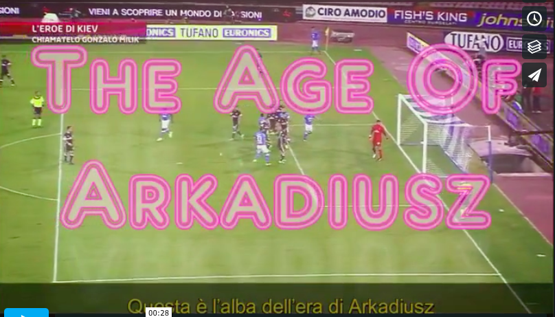 "L'era di Arkadiusz (geniale e ""cinefilo"" video su Milik)"