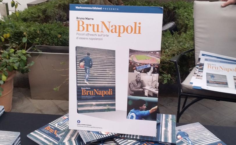 BruNapoli è il libro che frega i napoletani anti-nostalgici