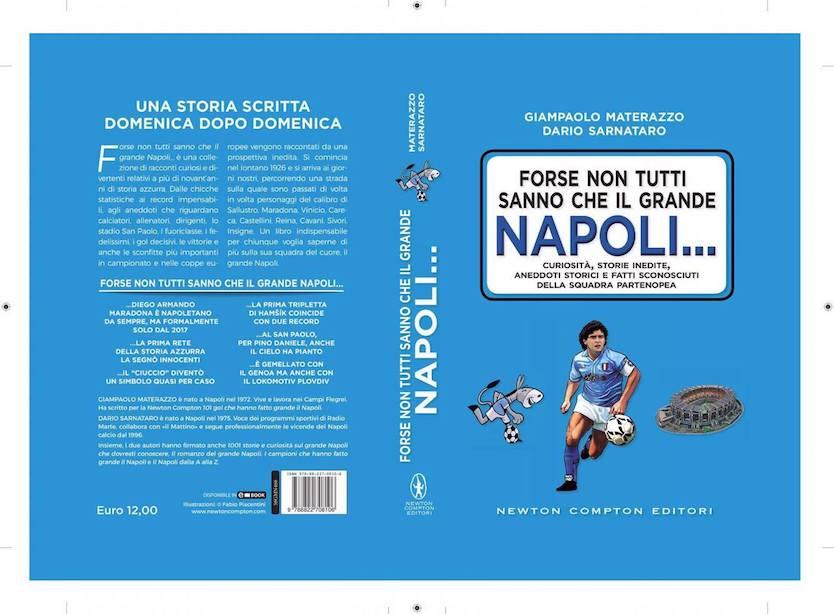 Forse non tutti sanno che il grande Napoli…