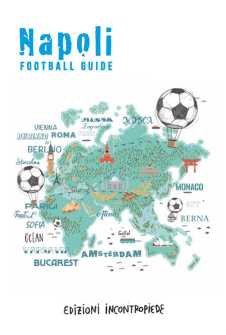 Napoli Football Guide: i luoghi della città nel pallone, dall'Ascarelli ai murales di Maradona
