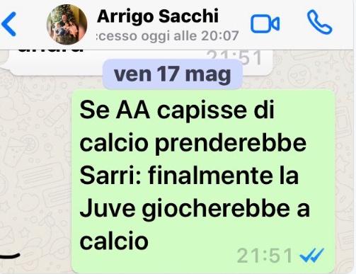 Il whatsapp di Sacchi «Se Agnelli capisse di calcio prenderebbe Sarri»