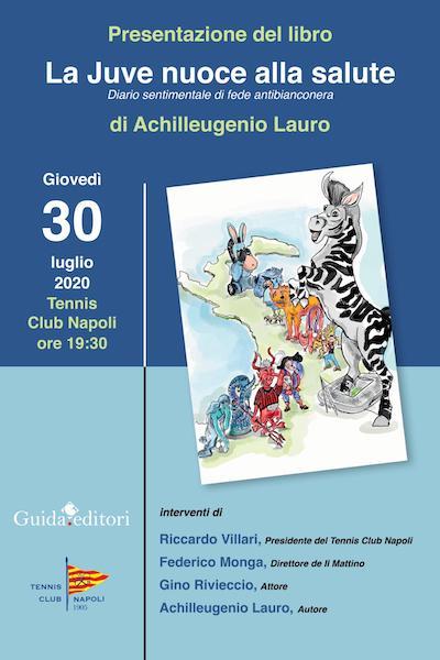"""Il nipote del comandante Lauro presenta il suo libro sulla """"Juve che nuoce alla salute"""""""